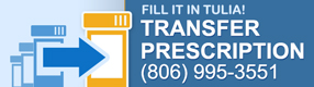 Fill it in Tulia, Transfer Prescriptions